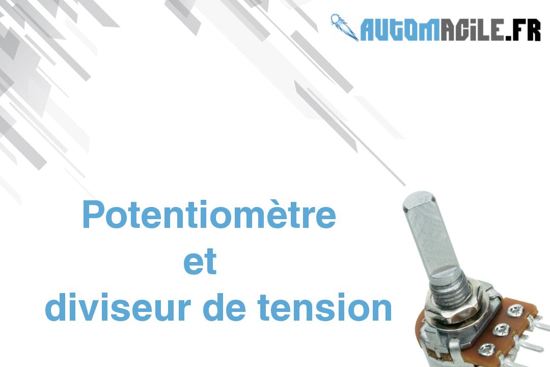 potentiometre et diviseur de tension